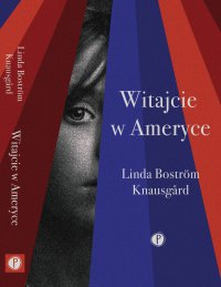 Witajcie w Ameryce - Linda Bostrom Knausgard