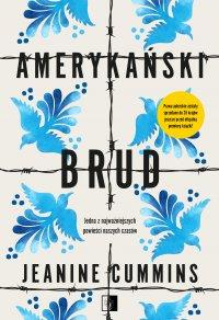 Amerykański brud - Jeanine Cummins