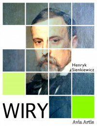 Wiry - Henryk Sienkiewicz