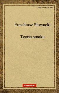 Teoria smaku w dziełach sztuk pięknych - Euzebiusz Słowacki