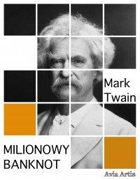 Milionowy banknot - Mark Twain, Anonim