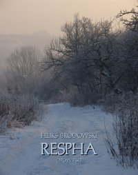 Respha. Opowieści - Feliks Brodowski