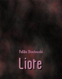 Liote i inne opowiadania - Feliks Brodowski