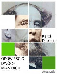 Opowieść o dwóch miastach - Karol Dickens
