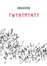 Y WY N Y M Y N T Y - Urbanoidek