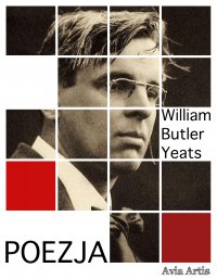 Poezja - Jan Kasprowicz, William Butler Yeats