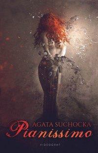Pianissimo - Agata Suchocka