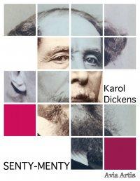 Senty-menty - Karol Dickens