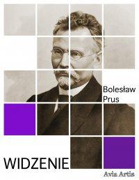 Widzenie - Bolesław Prus