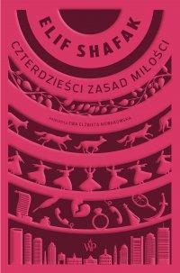 Czterdzieści zasad miłości - Elif Shafak, Ewa Elżbieta Nowakowska