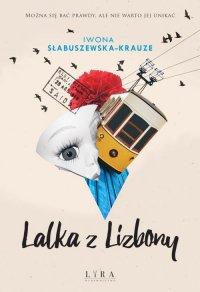 Lalka z Lizbony - Iwona Słabuszewska-Krauze