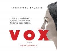 Vox - Paulina Holtz, Christina Dalcher