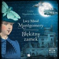 Błękitny zamek - Lucy Maud Montgomery