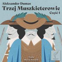 Trzej Muszkieterowie. Część 1 - Nieznany , Aleksander Dumas (ojciec)