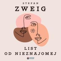 List od nieznajomej - Stefan Zweig, Krzysztof Baranowski