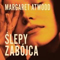 Ślepy zabójca - Margaret Atwood