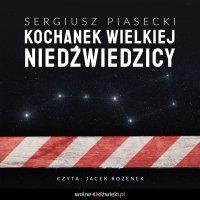 Kochanek Wielkiej Niedźwiedzicy - Sergiusz Piasecki