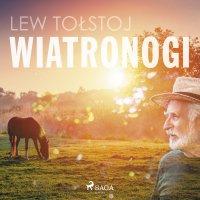 Wiatronogi - Lew Tołstoj, Gustaw Daniłowski