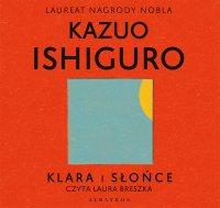 Klara i słońce - Kazuo Ishiguro
