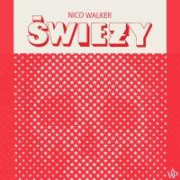 Świeży - Nico Walker