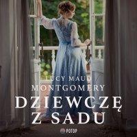 Dziewczę z sadu - Lucy Maud Montgomery