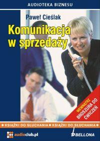 Komunikacja w sprzedaży - Paweł Cieślak