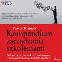 Kompendium zarządzania szkoleniami - Paweł Kopijer