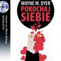 Pokochaj siebie - Wayne W. Dyer