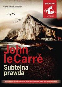 Subtelna prawda - John le Carré