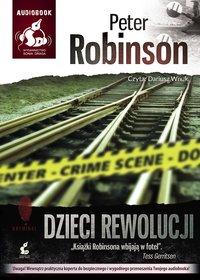 Dzieci rewolucji - Peter Robinson