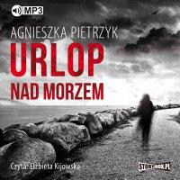 Urlop nad morzem - Agnieszka Pietrzyk