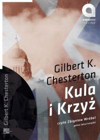 Kula i krzyż - Gilbert Keith Chesterton