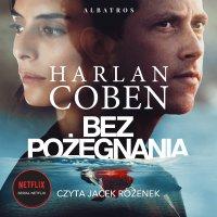 Bez pożegnania - Harlan Coben, Harlan Coben