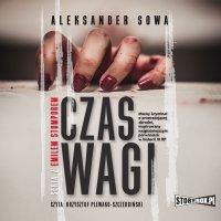 Czas Wagi - Aleksander Sowa