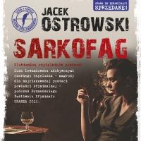 Sarkofag - Jacek Ostrowski