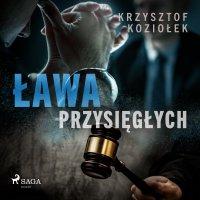 Ława przysięgłych - Krzysztof Koziołek