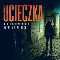 Ucieczka - Marta Gruszczyńska