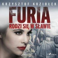 Furia rodzi się w Sławie - Krzysztof Koziołek