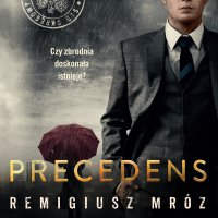 Precedens - Remigiusz Mróz