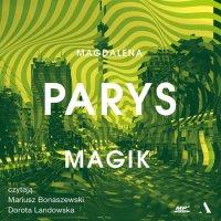 Magik - Magdalena Parys