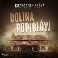 Dolina popiołów - Krzysztof Beśka
