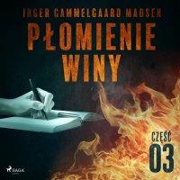 Płomienie winy. Część 3 - Inger Gammelgaard Madsen