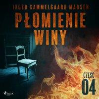 Płomienie winy. Część 4 - Inger Gammelgaard Madsen
