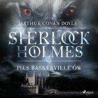 Pies Baskerville'ów - Eugenia Żmijewska, Arthur Conan Doyle