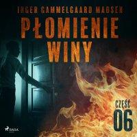 Płomienie winy. Część 6 - Inger Gammelgaard Madsen
