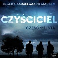 Czyściciel. Część 1. Lista - Inger Gammelgaard Madsen