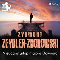 Nieudany urlop majora Downara - Zygmunt Zeydler-Zborowski