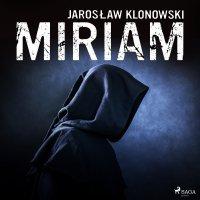 Miriam - Jarosław Klonowski
