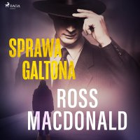 Sprawa Galtona - Ross Macdonald