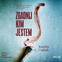 Zgadnij, kim jestem - Kamila Cudnik